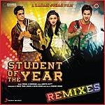 Vishal Dadlani Student Of The Year Remixes