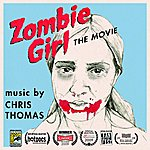 Chris Thomas Zombie Girl: The Movie