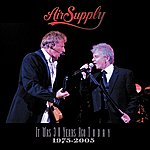 Air Supply It Was 30 Years Ago Today (1975 - 2005)