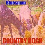 Bluesman Country Rock Mix