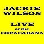 Jackie Wilson Live At The Copacabana