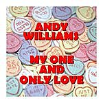 Andy Williams My One And Only Love