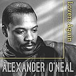 Alexander O'Neal Lovers Again