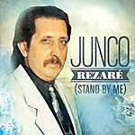 Junco Rezaré (Stand By Me)