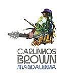 Carlinhos Brown Magalenha - Single
