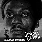 Jimmy Cliff Black Magic