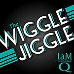 IAM The Wiggle Jiggle (Feat. Q)