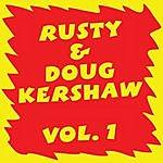 Rusty Kershaw Rusty & Doug Kershaw: Volume I