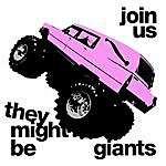 They Might Be Giants Join Us
