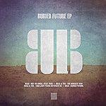 Bulb Buried Future Ep