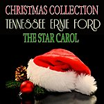 Tennessee Ernie Ford The Star Carol (Christmas Collection)
