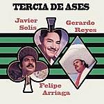 Felipe Arriaga Tercia De Ases
