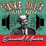 Frankie Miller Essential Masters 1951-1956