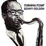Benny Golson Turning Point