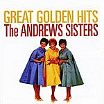 The Andrews Sisters Great Golden Hits (In Stereo)