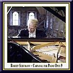 Robert Schumann Schumann: Carnaval For Piano Op.9 - (3) Papillons-A.S.C.H.-Chiarina-Chopin-Estrella-Reconnaissance-Pantalonetcolombine