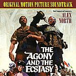 Alex North The Agony And The Ecstasy (Original Motion Picture Soundtrack)