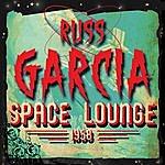 Russ Garcia Space Lounge 1958