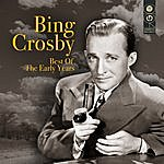 Bing Crosby Best Of The Early Years