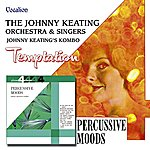 Johnny Keating Temptation & Percussive Moods