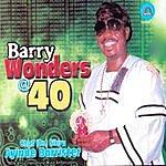 Chief Barry Wonders @ 40