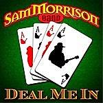Sam Morrison Band Deal Me In