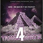 Nino Wie Ben Ik (Feat. Mc Prophet)