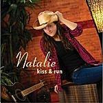 Natalie Kiss & Run