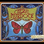 Cheryl Murdock Late Bloomer