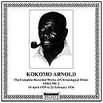 Kokomo Arnold Kokomo Arnold, Vol. 2 (1935 - 1936)
