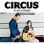 Circus Ce Soir Et Demain