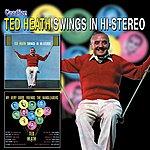 Ted Heath My Very Good Friends The Bandleaders & Ted Heath Swings In Hi-Stereo