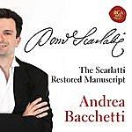 Andrea Bacchetti The Restored Scarlatti Manuscript