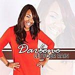 Darlene Let Your Rain