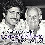 L. Subramaniam Conversations