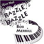 Bob Merrill (Got No) Razzle Dazzle