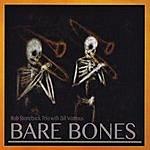 Bill Watrous Bare Bones