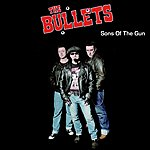 The Bullets Sons Of The Gun