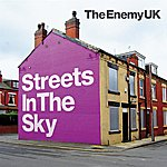 The Enemy Streets In The Sky