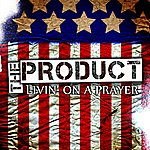 The Product Livin' On A Prayer