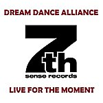 Dream Dance Alliance Dream Dance Alliance - Live For The Moment