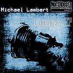 Michael Lambart Conspiracy