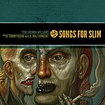Lucinda Williams Songs For Slim: Partners In Crime / Nowheres Near