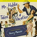 Henry Mancini Mr. Hobbs Takes A Vacation (Original Motion Picture Soundtrack)