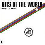 Alex Band Hits Of The World, Vol. 2