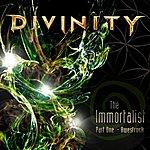 Divinity The Immortalist, Pt. 1 - Awestruck
