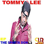 Tommy Lee The Sparta Don-Ep