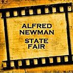Alfred Newman State Fair