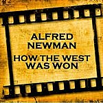 Alfred Newman How The West Was Won