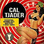 Cal Tjader Essential Mambo Jazz Masters (1954-1960)